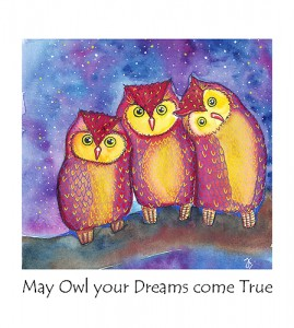 May Owl your Dreams come True!