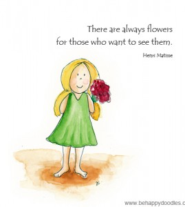 There are always flowers…
