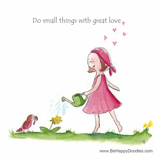 do small things with great love be happy doodles